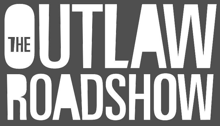 The Outlaw Roadshow